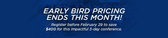 Early Bird Ends March 1